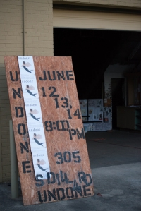 "In Durham, you can still find artists working in warehouses. The ""marquee"" for UNDONE. Photo: ©Tim Walter."