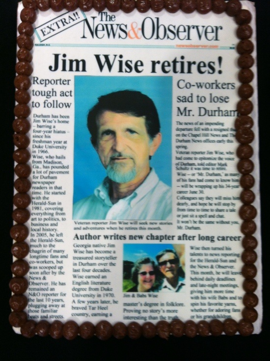 The N&O marked Jim Wise's upcoming retirement with a special sweet